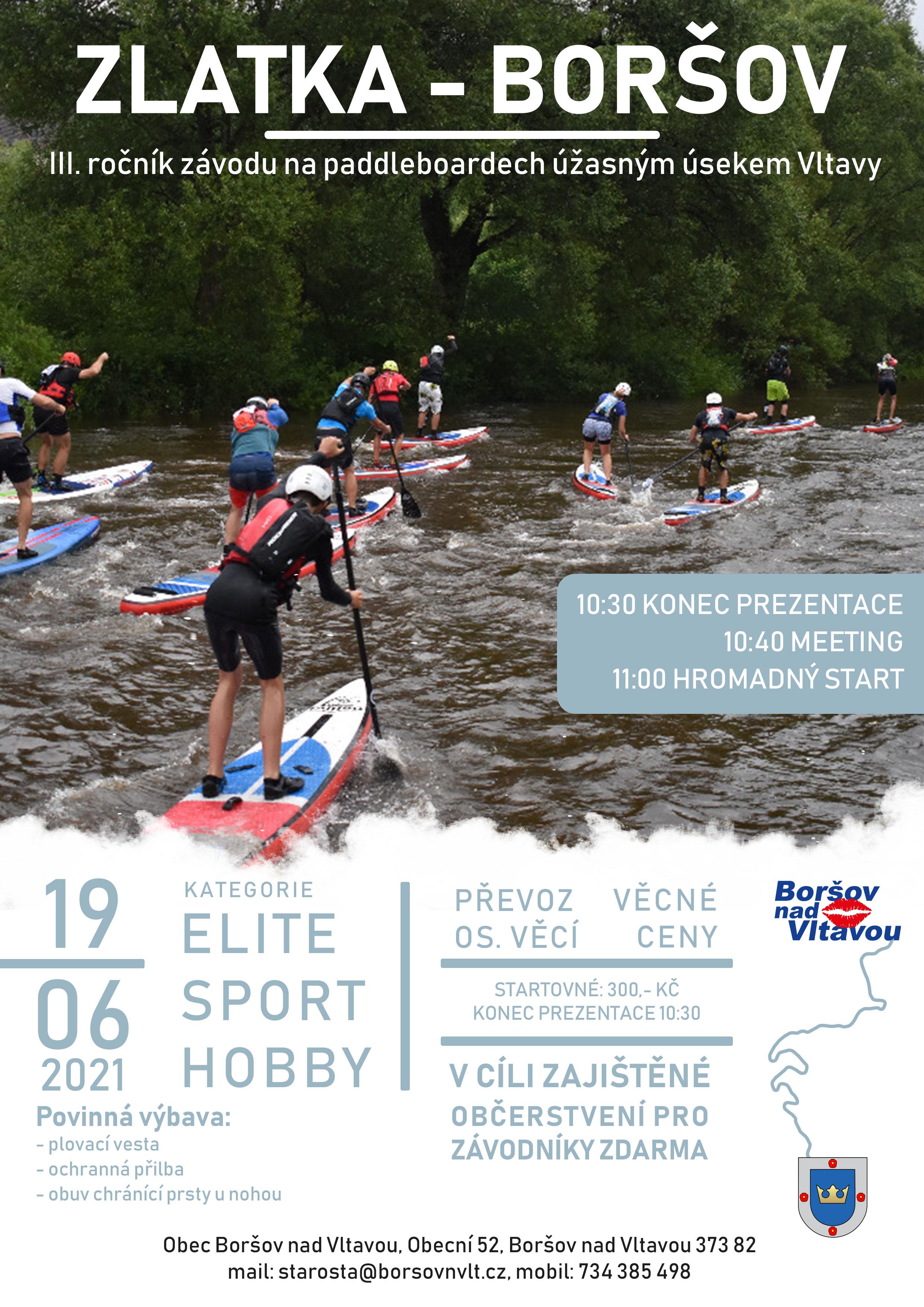 Zlatka - Boršov III. ročník závodu na paddleboardech úžasným úsekem Vltavy